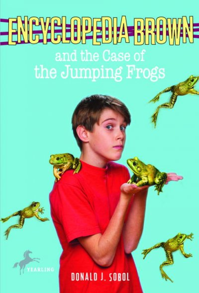 Encyclopedia Brown And the Case of the Jumping Frogs (Encyclopedia Brown)