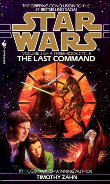 The Last Command (Star Wars: the Hand of Thrawn)