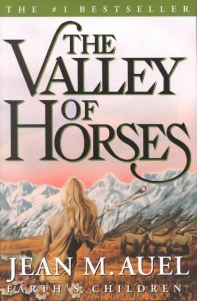 The Valley of Horses: A Novel (Earth's Children)