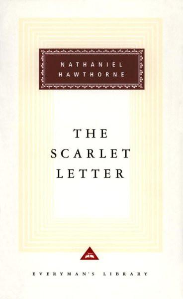 The Scarlet Letter: A Romance (Everyman's Library (Cloth))