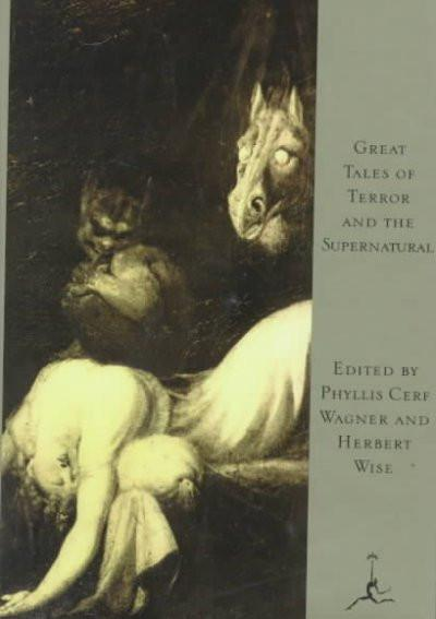 Great Tales of Terror and the Supernatural (Modern Library)
