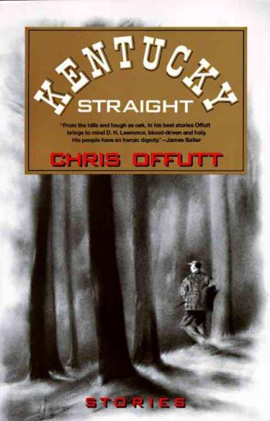 Kentucky Straight (Vintage Contemporaries)
