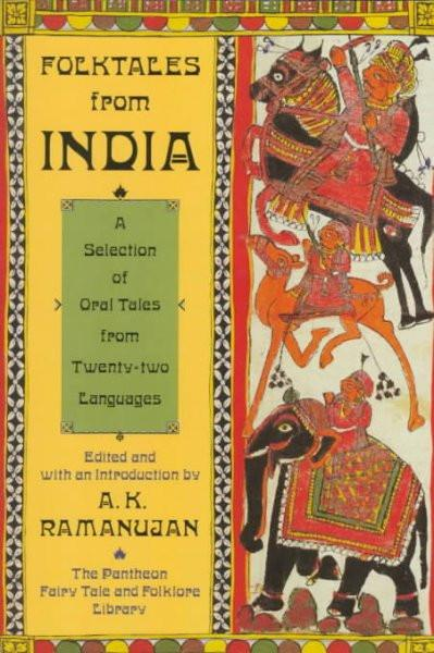 Folktales from India: A Selection of Oral Tales from Twenty-Two Languages