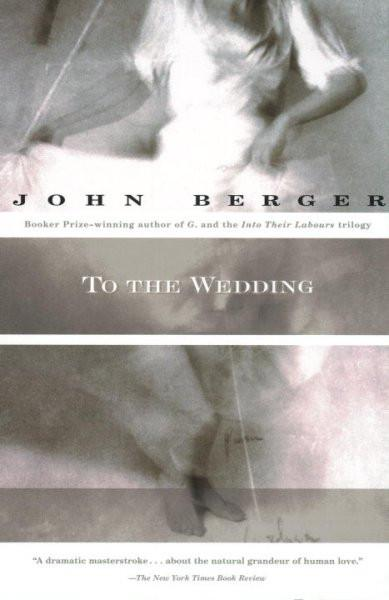 To the Wedding: A Novel (Vintage International)