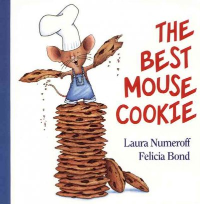 The Best Mouse Cookie (If You Give. . .)