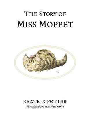 The Story of Miss Moppet (Peter Rabbit)