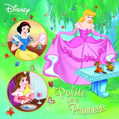 Polite As a Princess (Disney Pictureback)
