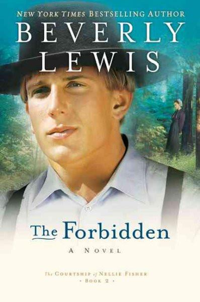 The Forbidden (The Courtship of Nellie Fisher)