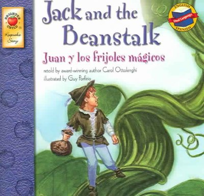 Juan Y Los Frijoles Mgicos/ Jack And The Beanstalk, Grades PK - 3 (SPANISH) (Keepsake Stories - dual language): Jack And The Beanstalk/juan Y Los Frijoles M