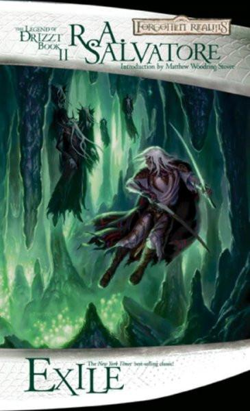 Exile: Forgotten Realms: the Legend of Drizzt Book 2 (Legend of Drizzt)