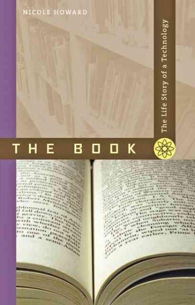 The Book: The Life Story of a Technology: The Book