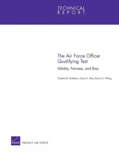 The Air Force Officer Qualifying Test: Validity, Fairness and Bias