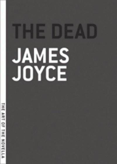 The Dead (The Art of the Novella)