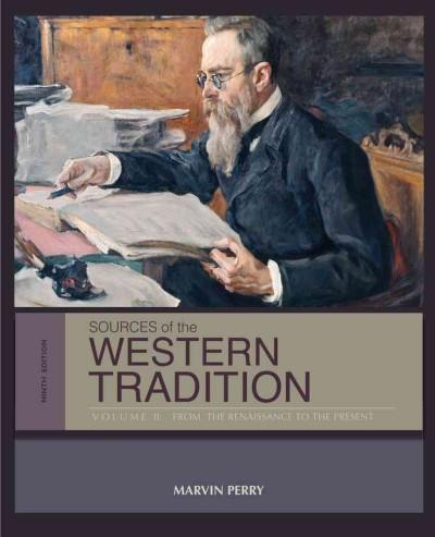 Sources of the Western Tradition: From the Renaissance to the Present