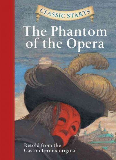 The Phantom of the Opera (Classic Starts)