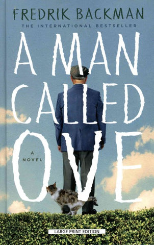 A Man Called Ove (Thorndike Press Large Print Core Series)