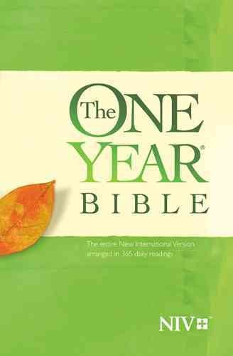 Holy Bible: The New International Version, Arranged in 365 Daily Readings: Holy Bible: The New International Version One Year Bible