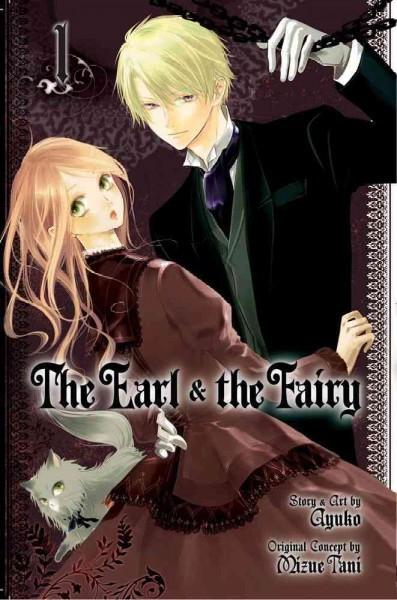 The Earl and the Fairy 1: Shojo Beat Edition (Earl and the Fairy)
