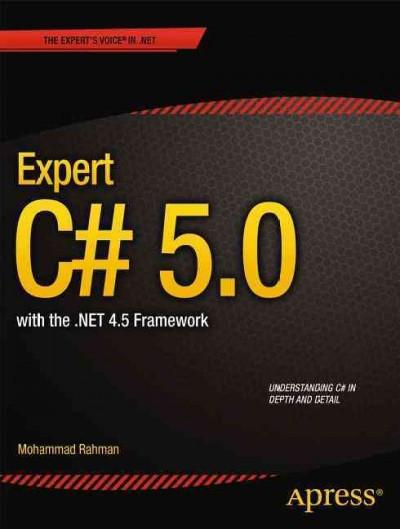 Expert C# 5.0: With the .net 4.5 Framework