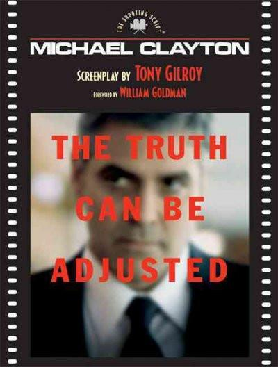 Michael Clayton: The Shooting Script (Newmarket Shooting Script)