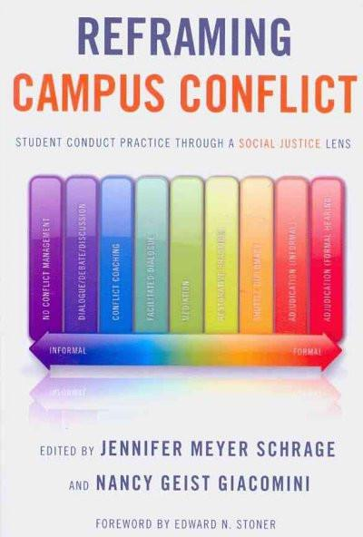 Reframing Campus Conflict: Student Conduct Practice Through a Social Justice Lens
