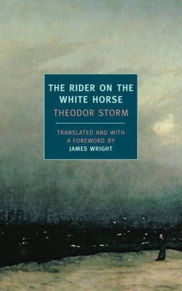 The Rider on the White Horse: And Selected Stories (New York Review Books Classics)