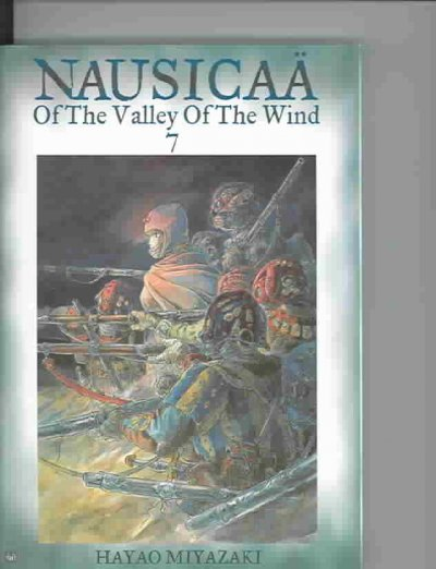 Nausicaa Of The Valley Of The Wind 7 (Nausicaa Of The Valley Of The Wind)