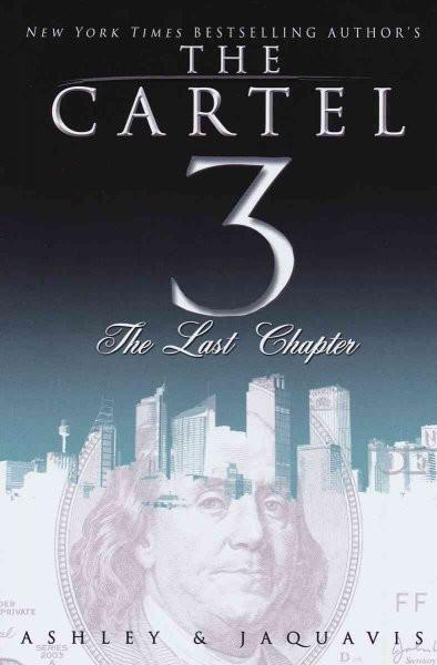 The Last Chapter (The Cartel)