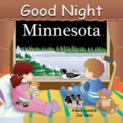 Good Night Minnesota (Good Night Our World)