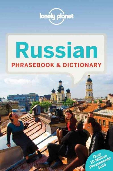 Lonely Planet Russian Phrasebook: Eng;rus (Lonely Planet. Russian Phrasebook)