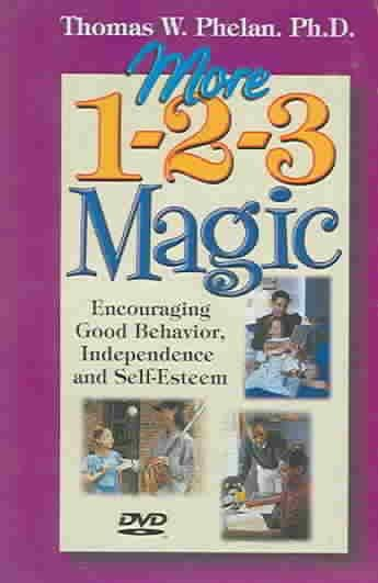 More 1-2-3 Magic: Encouraging Good Behavior, Independence, And Self-esteem