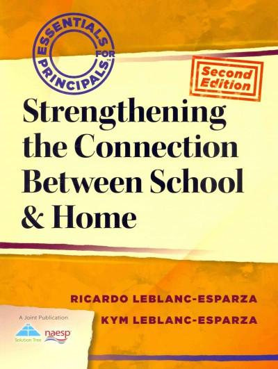 Strengthening the Connection Between School & Home (Essentials for Principals)