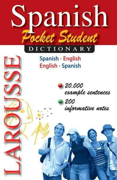 Larousse Spanish-English / English-Spanish Dictionary (SPANISH): Larousse Spanish-English / English-Spanish Dictionary