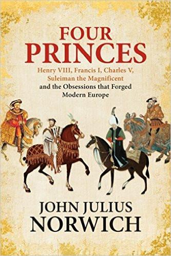 Four Princes: Henry VIII, Francis I, Charles V, Suleiman the Magnificent