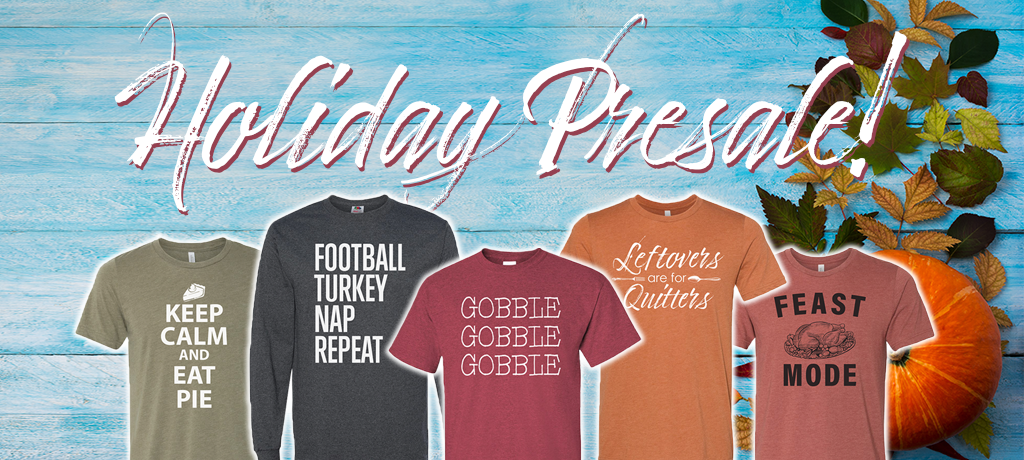 Thanksgiving Apparel Presale