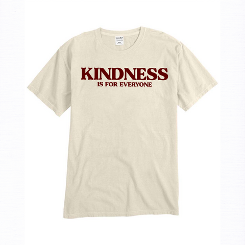 Kindness Is For Everyone T-Shirt