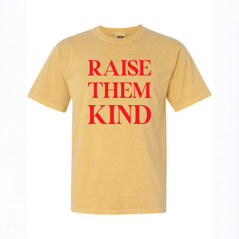 Raise Them Kind T-Shirt & Mug