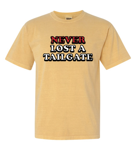 Never Lost A Tailgate TSHIRT