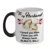 """To My Husband"" COLOR CHANGING MUG"