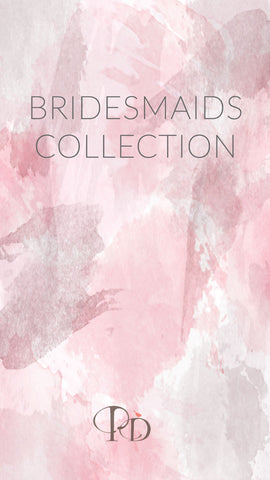 Bridesmaids Collection