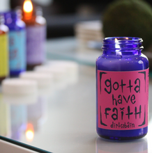 "Load image into Gallery viewer, ""Gotta Have Faith"" Pill Bottle Candle by Dirt Cobain"