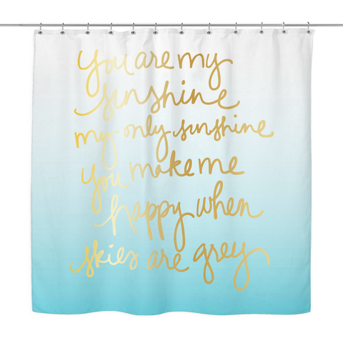 You Are My Sunshine Shower Curtain | The Inked Elephant