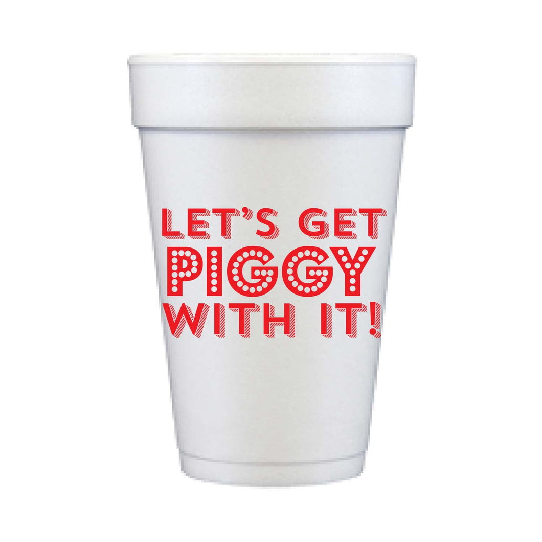 Let's Get Piggy With It Foam Cups