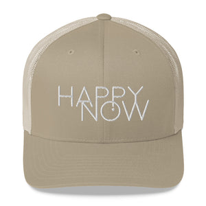 HAPPY NOW - Trucker Cap