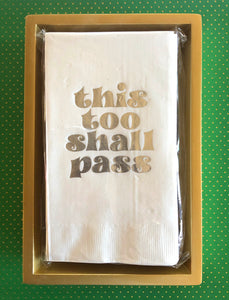 This Too Shall Pass - Guest Towel