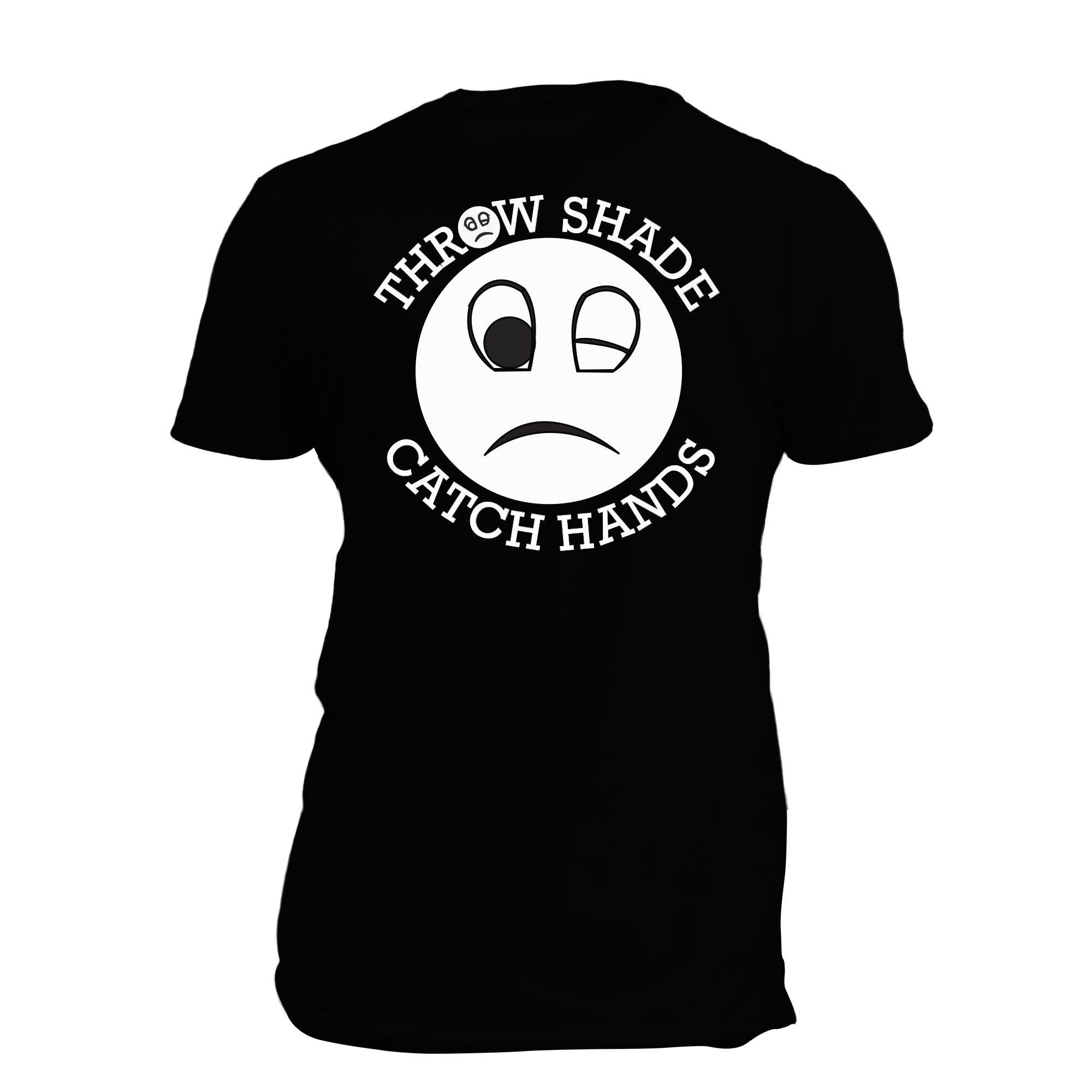 Throw Shade Catch Hands 2 SS Full T Shirt Black