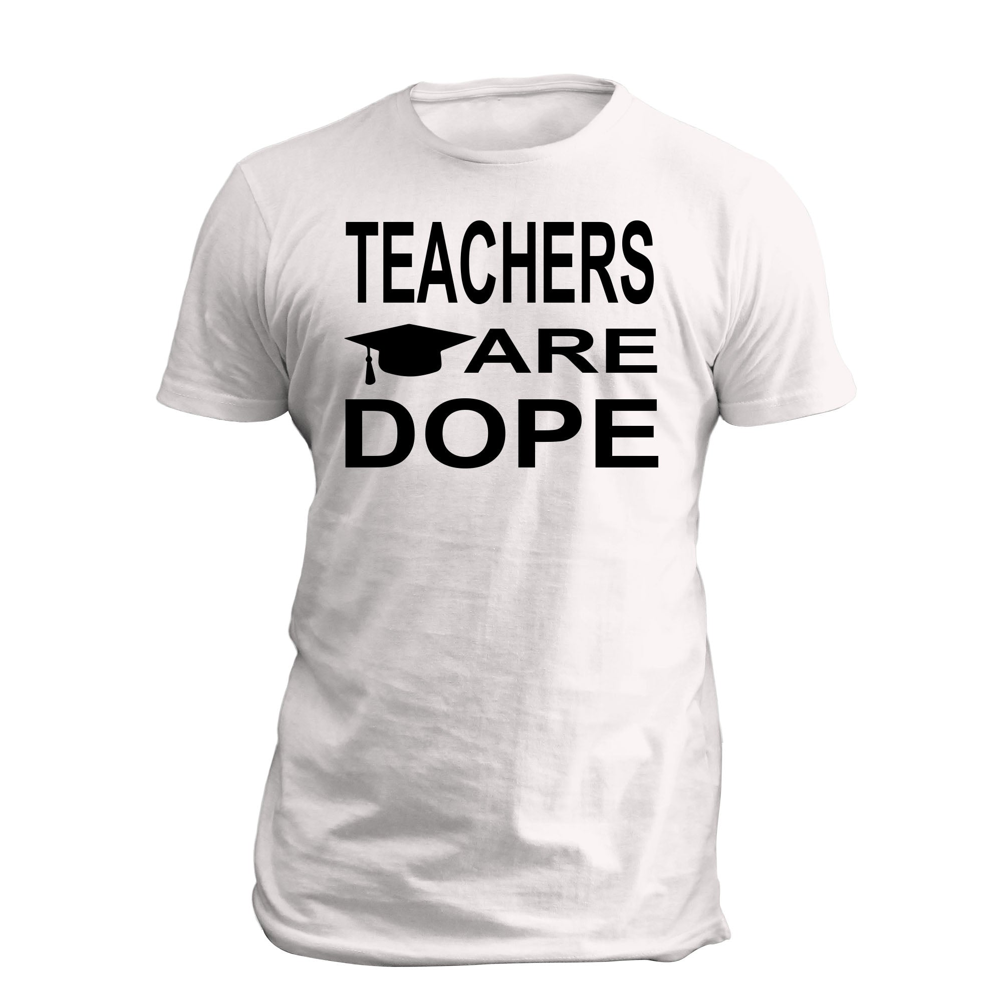 Teachers are Dope SS Full T Shirt White
