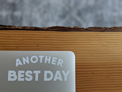 Another Best Day Arc Sticker