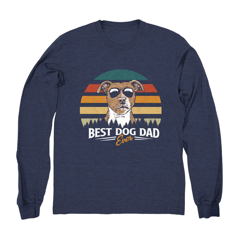 Best Dog Dad Ever (Pit Bull) - Long Sleeve