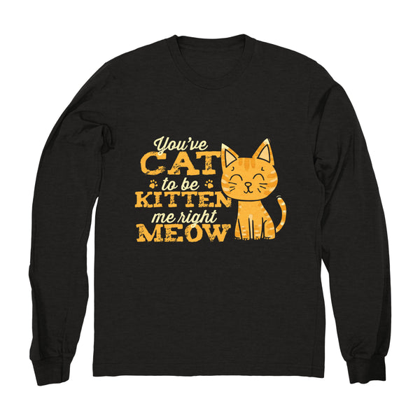 Kitten Meow - Long Sleeve